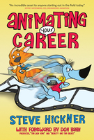 Animating Your Career, Steve Hickner, Brigantine Media