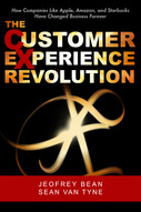 The Customer Experience Revolution, Jeofrey Bean, Sean Van Tyne, Brigantine Media