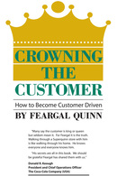 Crowning the Customer, Feargal Quinn, Brigantine Media
