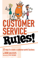 Customer Service Rules!, Don Gallegos, Brigantine Media