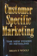Customer Specific Marketing, Brian P. Woolf, Brigantine Media