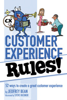 Customer Experience Rules!, Jeofrey Bean, Brigantine Media