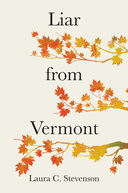 Liar from Vermont, Laura C. Stevenson, Brigantine Media