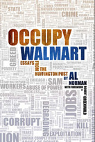 Occupy Walmart, Al Norman, Brigantine Media