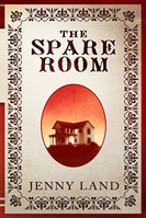 The Spare Room, Jenny Land, Brigantine Media