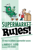 Supermarket Rules!, Harold C. Lloyd, Brigantine Media