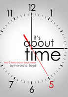 It's About Time, Harold C. Lloyd, Brigantine Media